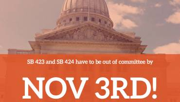 SB 423 and SB 424 Have to Be Out of Committee by Nov 3rd!