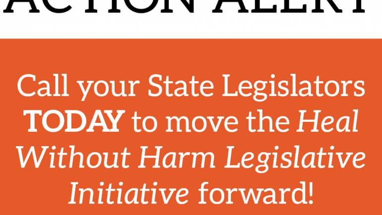 Action Alert: Move the Heal Without Harm Legislative Initiative Forward